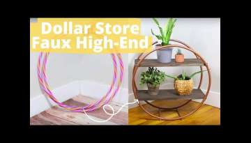 8 clever ways to fake high-end looks with Dollar Store finds