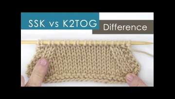SSK vs K2TOG Decreases