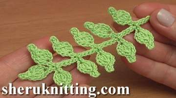 Easy to Crochet Leaf Branch Tutorial 24 Irish Lace