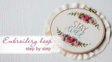 Embroidery hoop art step by step